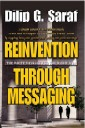 Reinvention Through Messaging : The Write Message for the Right Job!