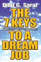 The 7 Keys to a Dream Job : A Career Nirvana Playbook!